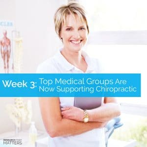 Medical Groups Now Supporting Chiropractic Care