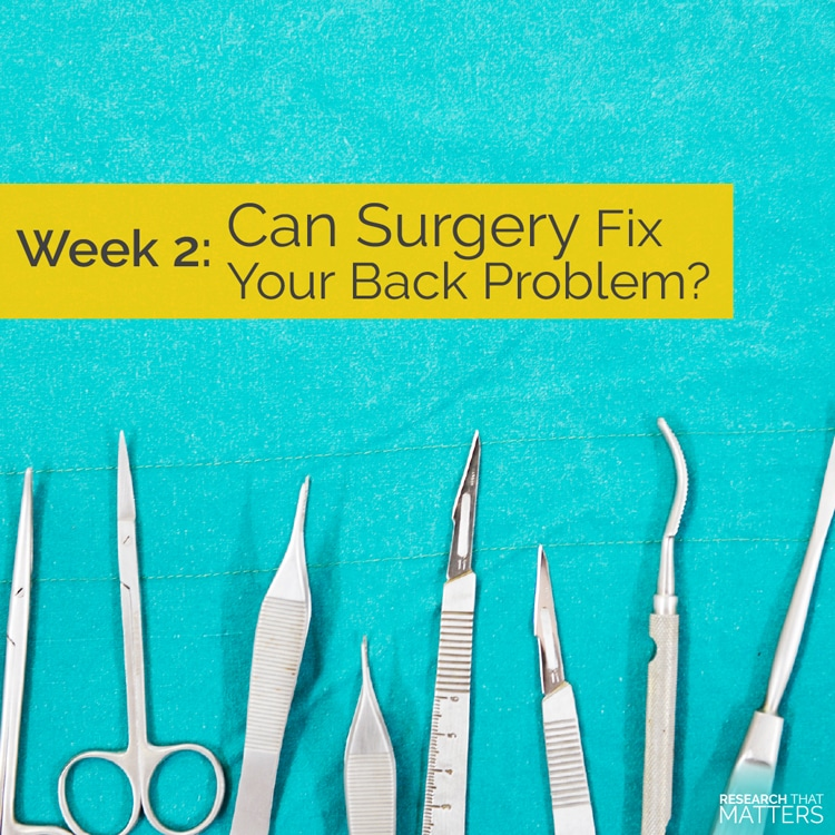 Can Surgery Fix Back Problems